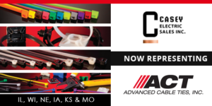 Casey Now Representing Advanced Cable Ties (ACT)